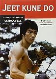 Jeet Kune Do : Toute les techniques de Bruce Lee