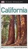 Guía Visual California: Las guías que enseñan lo que otras solo cuentan (GUIAS VISUALES)