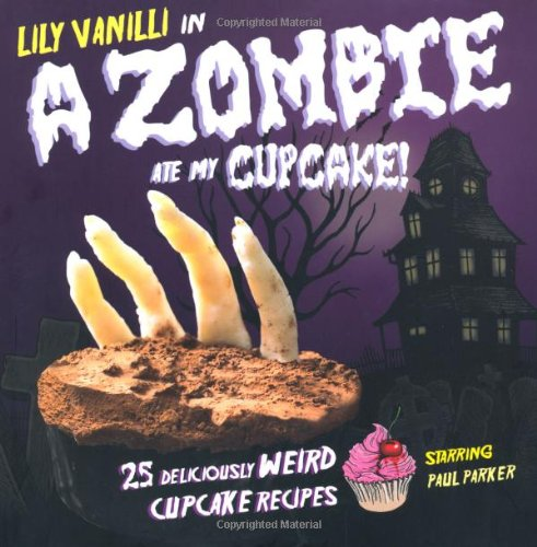 ake!: 25 Deliciously Weird Cupcake Recipes (Halloween-kuchen-n-cupcakes)