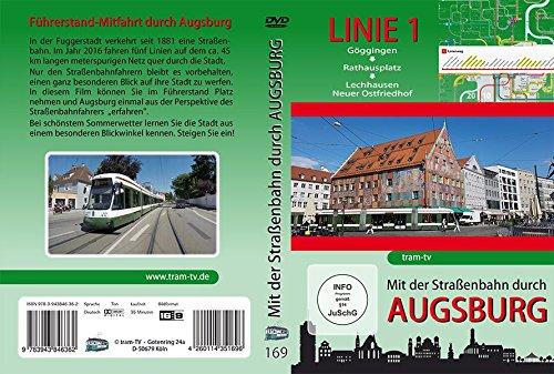 Preisvergleich Produktbild Mit der Straßenbahn durch Augsburg - Linie 1: Göggingen - Rathausplatz - Lechhausen Neuer Ostfriedhof
