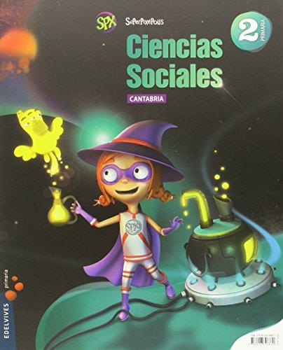 Ciencias Sociales 2º Primaria (Cantabria) (Superpixépolis) - 9788426396860