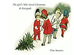 The Girls Who Saved Christmas by [Immins, Tom]