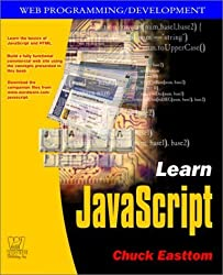 Learn Javascript (Web Programming/Development) by Chuck Easttom (2001-10-25)
