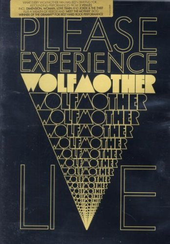 Wolfmother - Please Experience Wolfmother Live