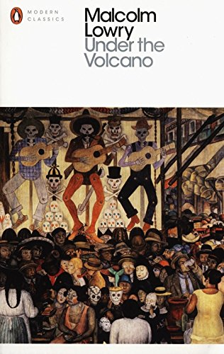 Under the Volcano (Penguin Modern Classics)