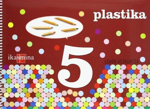Plastika. 5 Lehen hezkuntza - 9788498551334