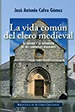 La vida en común del clero medieval