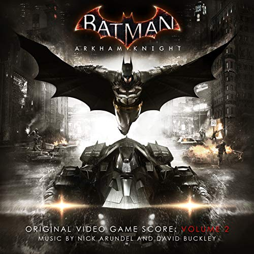 Batman: Arkham Knight, Vol. 2 (Original Video Game Score)