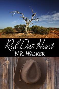 Red Dirt Heart (Red Dirt Heart Series Book 1) (English Edition) von [Walker, N.R.]