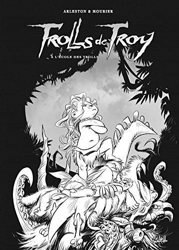 Trolls de Troy T22 - Tirage spécial NB
