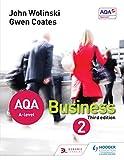 AQA A Level Business 2 Third Edition (Wolinski & Coates)