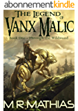 Through the Wildwood (The Legend of Vanx Malic Book 1) (English Edition)