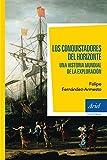 Los conquistadores  del horizonte: Una historia global de la exploración