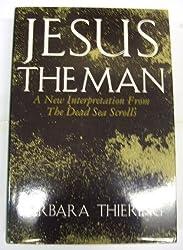 Jesus the Man: New Interpretation from the Dead Sea Scrolls