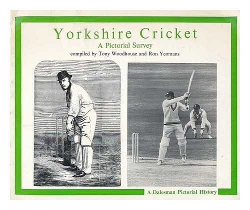 Yorkshire Cricket: A Pictorial Survey (A Dalesman pictorial history) por Tony Woodhouse
