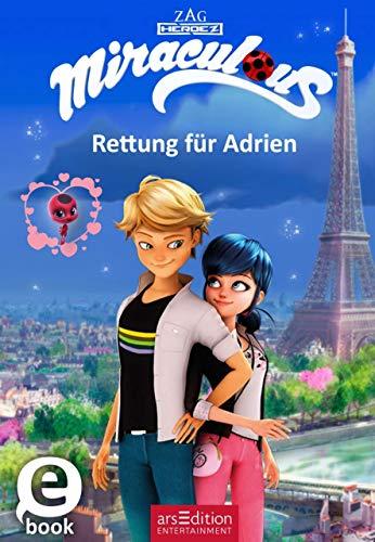 Miraculous - Rettung für Adrien -