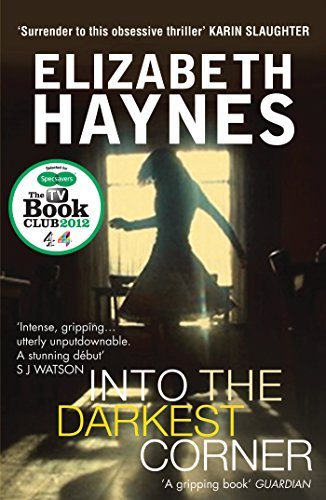 Into the Darkest Corner by [Haynes, Elizabeth]
