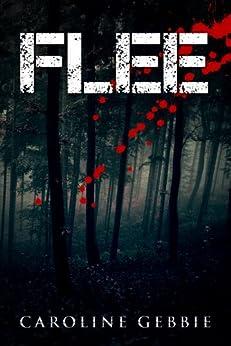 Flee by [Gebbie, Caroline]