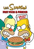 Les Simpson, Tome 39 - Fast food & furious
