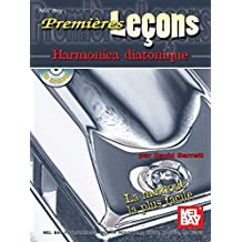 Mel Bay Premieres Lecons: Harmonica Diatonique