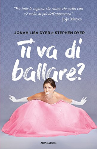 https://www.amazon.it/Ti-va-ballare-Stephen-Dyer-ebook/dp/B07213Q3F5/ref=sr_1_1?ie=UTF8&qid=1503044281&sr=8-1&keywords=Ti+va+di+ballare%3F+di+Jonah+Lisa