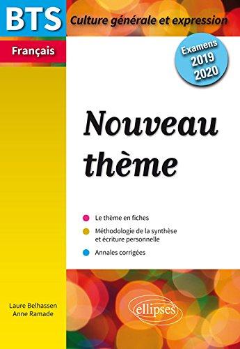 Nouveau Thème Bts Culture Generale et Expressiion Examens 2019-2020 par Belhassen Ramade