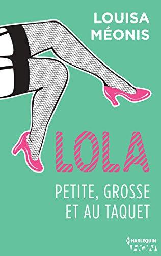 Lola S1.E4 - Petite, grosse et au taquet (Lola 1 t. 4) par Louisa Méonis