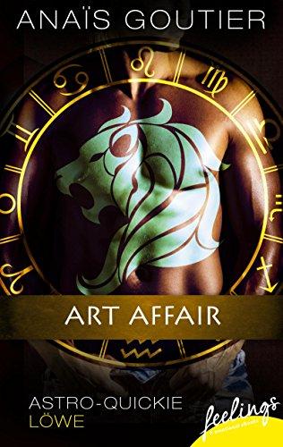 Art Affair: Astro-Quickie: Löwe -