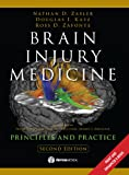 Brain Injury Medicine: Principles & Practice