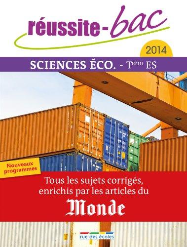 Réussite bac 2014 - Sciences éco, Terminale série ES