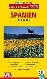Spanien - Der Süden: Mobil Reisen: Touring mit Auto, Motorrad, Caravan, Wohnmobil. Andalusien und die Extremadura genießen. ... Mobil Reisen Plus: Madrid City Guide - Werner Rau