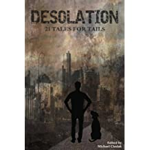 Desolation: 21 Tales for Tails