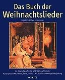 Das Buch der Weihnachtslieder: 151 deutsche Advents- und Weihnachtslieder. Kulturgeschichte, Noten, Texte, Bilder - Mit Klavier- oder Orgel-Begleitung - Klaus Frech, Hilger Schallehn