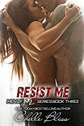 Resist Me: Volume 5 (Men of Inked) by Chelle Bliss (2014-08-15)