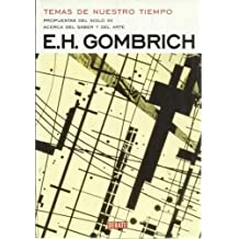 Temas de nuestro tiempo (Biblioteca Gombrich)