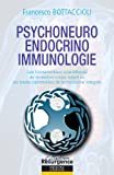 Psychoneuro-endocrino-immunologie