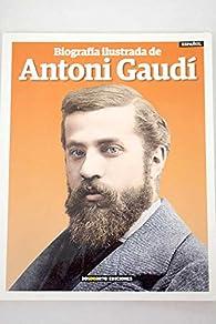Biografía Ilustrada de Antoni Gaudí par Dosde Editorial