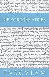 Die Vorsokratiker 1: Band 1. Griechisch - Deutsch (Sammlung Tusculum)