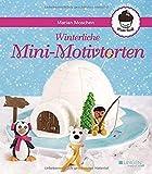 Winterliche Mini-Motivtorten