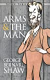 Arms and the Man[ ARMS AND THE MAN ] By Shaw, George Bernard ( Author )Jul-01-1990 Paperback