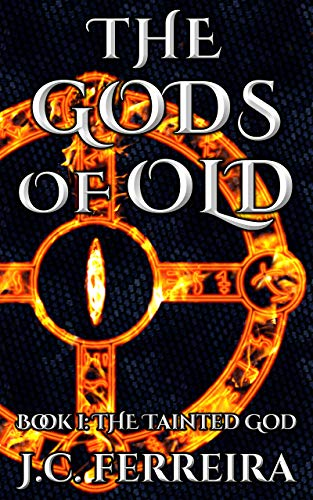 The Tainted God (The Gods of Old Book 1) book cover