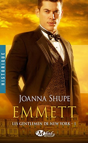 Emmett: Les Gentlemen de New York, T1 par Joanna Shupe