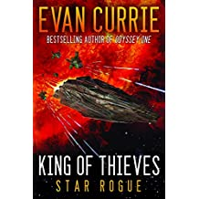King of Thieves (Odyssey One: Star Rogue) by Evan Currie (31-Mar-2015) Paperback