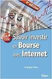 Savoir investir en Bourse avec Internet de Rodolphe Vialles ( 14 avril 2009 )