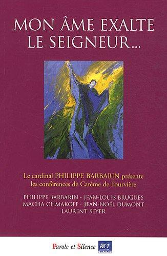 mon-me-exalte-le-seigneur-confrences-de-carme-2011--notre-dame-de-fourvire