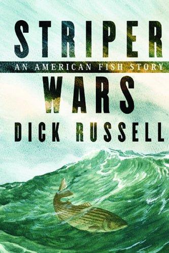 striper-wars-an-american-fish-story