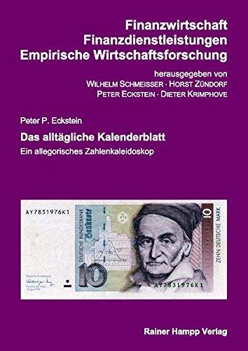 Das alltägliche Kalenderblatt (Finanzwirtschaft - Finanzdienstleistungen - Empirische Wirtschaftsforschung)