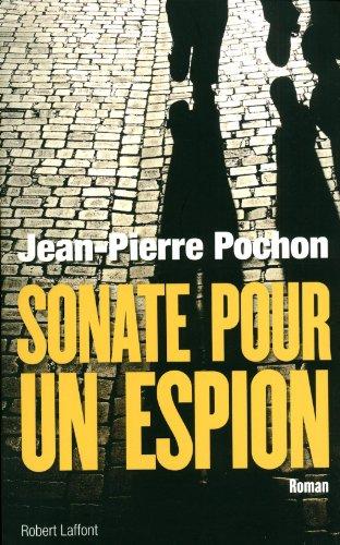 Sonate pour un espion par Jean-Pierre Pochon