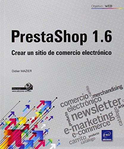 PrestaShop 1.6. Crear Un Sitio De Comercio Electrónico
