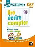 lire, écrire, compter CE2 (Les fondamentaux du primaire) - Format Kindle - 9782401055636 - 5,99 €